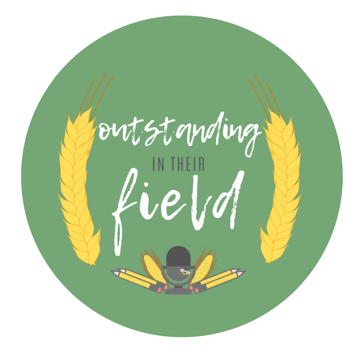 Outstanding in their Field Podcast