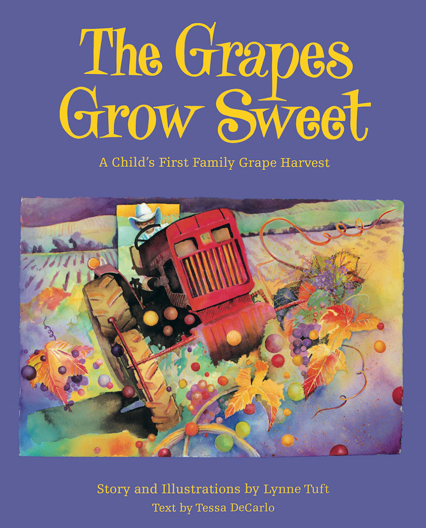The Grapes Grow Sweet